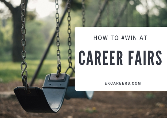 How to Win at Career Fairs