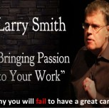 Why you will fail to have a great career: TEDxUW by Larry Smith