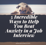 5 Incredible Ways to Help You Beat Anxiety in a Job Interview