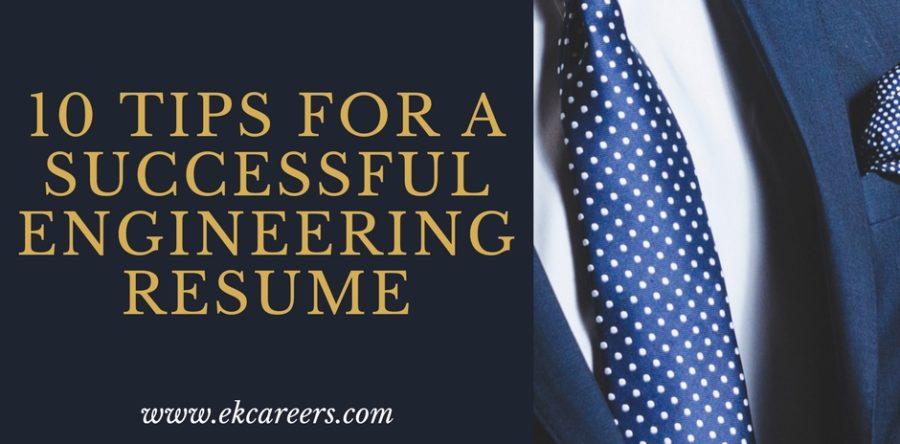 10 tips for a successful engineering resume ek careers