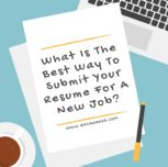 What is the best way to submit your resume for a new job?