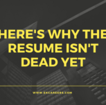 Here's Why the Resume Isn't Dead Yet