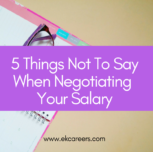 5 Things Not to Say When Negotiating Your Salary