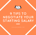 9 Tips to Negotiate Your Starting Salary