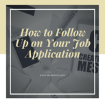 How to Follow Up on Your Job Application