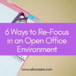 6 Ways to Re-Focus in an Open Office Environment